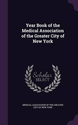 Year Book of the Medical Association of the Greater City of New York image
