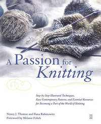 A Passion for Knitting by Ilana Rabinowitz