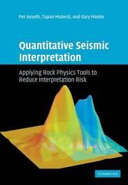 Quantitative Seismic Interpretation by Per Avseth