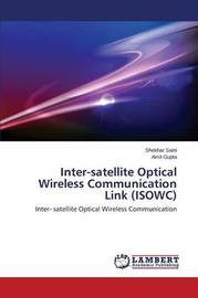 Inter-Satellite Optical Wireless Communication Link (Isowc) by Saini Shekhar