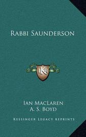 Rabbi Saunderson by Ian MacLaren