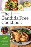 The Candida Free Cookbook by Shasta Press