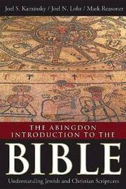 The Abingdon Introduction to the Bible by Joel S. Kaminsky