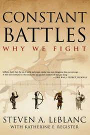 Constant Battles by Steven A LeBlanc