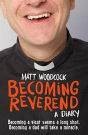 Becoming Reverend by Matt Woodcock