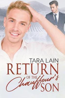 Return of the Chauffeur's Son by Tara Lain image