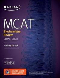 MCAT Biochemistry Review 2019-2020 by Kaplan Test Prep