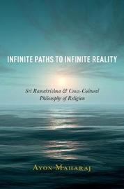 Infinite Paths to Infinite Reality by Ayon Maharaj image