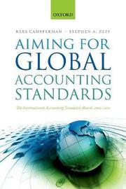 Aiming for Global Accounting Standards by Kees Camfferman