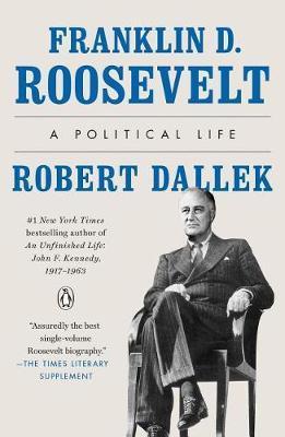 Franklin D. Roosevelt by Robert Dallek image