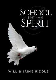 School of the Spirit by Jaime Riddle