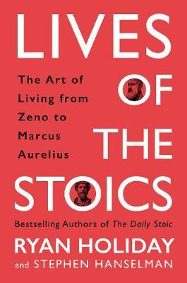 Lives of the Stoics by Ryan Holiday image