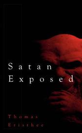 Satan Exposed by Thomas Eristhee image