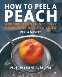 How to Peel a Peach by Perla Meyers image