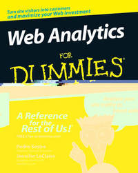 Web Analytics For Dummies by Pedro Sostre