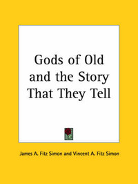 Gods of Old by James A Fitz Simon image