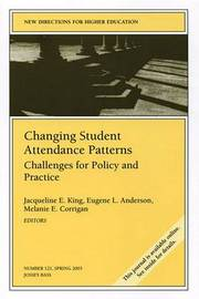 Changing Student Attendance Patterns: Challenges for Policy and Practice image
