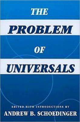 The Problem Of Universals by Andrew B. Schoedinger image