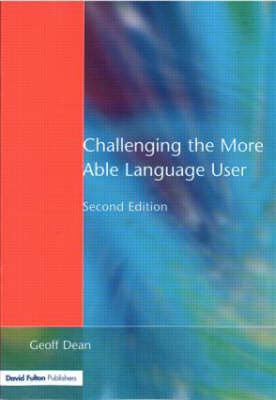 Challenging the More Able Language User by Geoff Dean