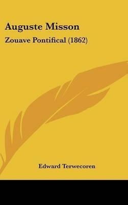 Auguste Misson: Zouave Pontifical (1862) by Edward Terwecoren