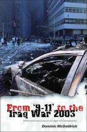 From 9-11 to the Iraq War 2003 by Dominic McGoldrick image