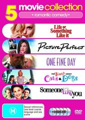 5 Movie Collection: Romantic Picture Perfect/One Fine Day/Someone Like You/Life Or Something Like It/Truth About Cats And Dogs on DVD