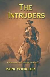 The Intruders by Kirk Winkler image