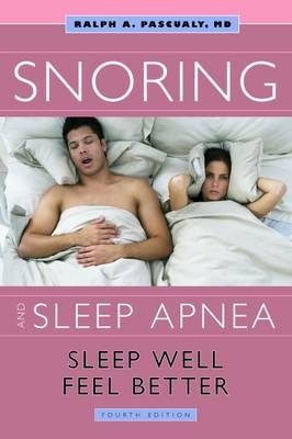 Snoring & Sleep Apnea by Ralph A Pascualy image