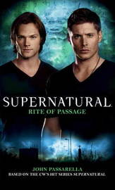 Supernatural - Rite of Passage by Tim Waggoner