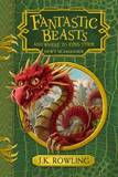 Fantastic Beasts & Where to Find Them by J.K. Rowling