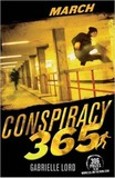 Conspiracy 365 #3: March by Gabrielle Lord