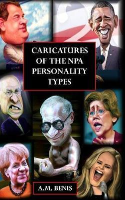 Caricatures of the Npa Personality Types by A. M. Benis image