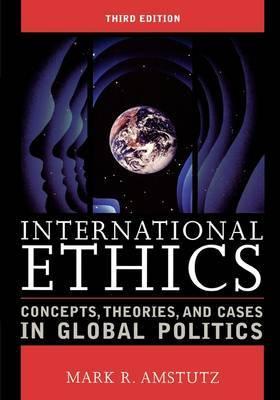 International Ethics by Mark R. Amstutz image