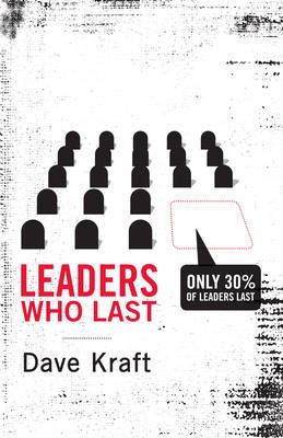 Leaders Who Last by Dave Kraft image