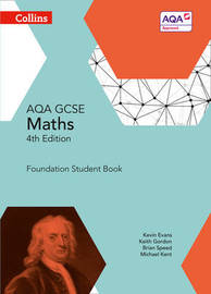GCSE Maths AQA Foundation Student Book by Kevin Evans