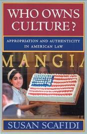 Who Owns Culture? by Susan Scafidi