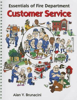 Essentials of Fire Department Customer Service by Alan V Brunacini image