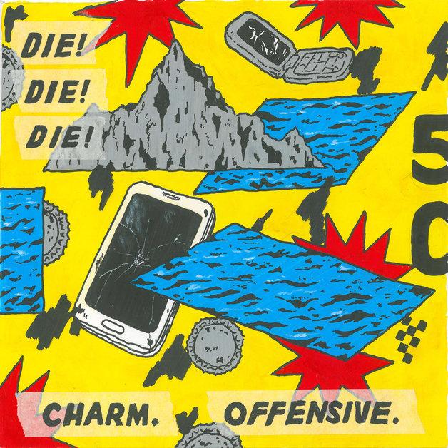 Charm. Offensive. by Die! Die! Die!