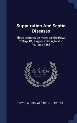 Suppuration and Septic Diseases