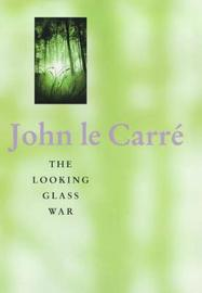 The Looking Glass War by John Le Carre image