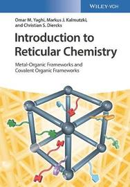 Introduction to Reticular Chemistry by Omar M. Yaghi
