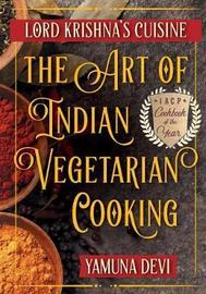 Lord Krishna's Cuisine by Yamuna Devi