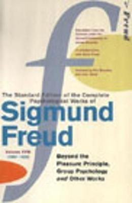 Complete Psychological Works Of Sigmund Freud, The Vol 18 by Sigmund Freud