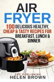 Air Fryer by Helen Brown