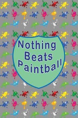 Nothing Beats PaintbalL by Lola Yayo