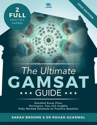 The Ultimate GAMSAT Guide by Sarah Broome