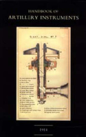 Handbook of Artillery Instruments 1914 by 1914 HMSO image