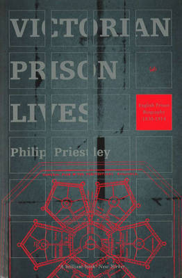 Victorian Prison Lives by Philip Priestley