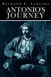 Antonio'S Journey by Raymond L. Ledesma image