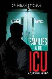 Families in the ICU by Dr Melanie Tidman
